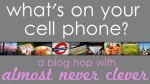 Q2 Cell Phone BlogHop(1)